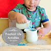 Practical Life Activities for Toddlers (24 Months) and {Learn & Play Link Up}