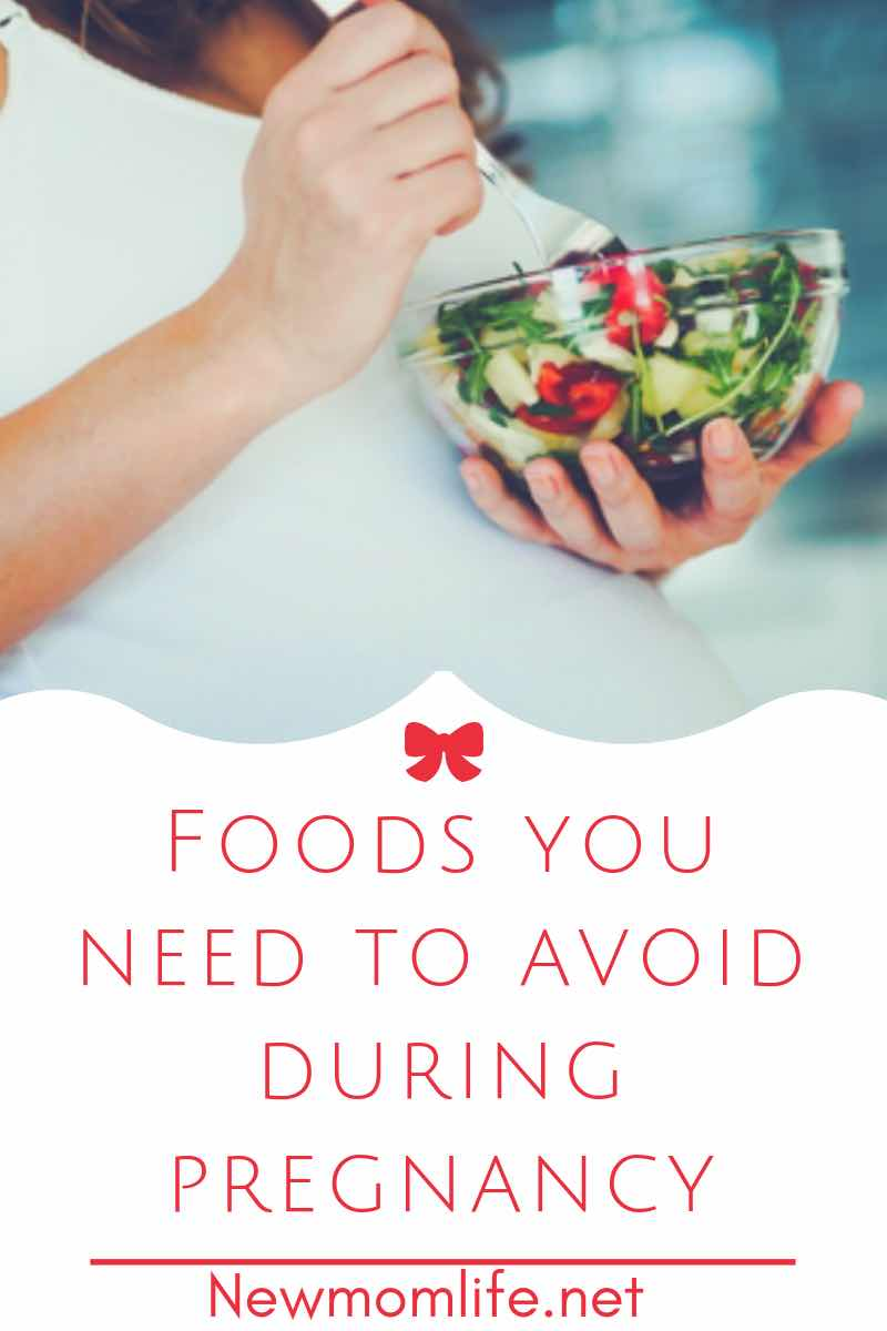 what foods to avoid when pregnant  new mom life
