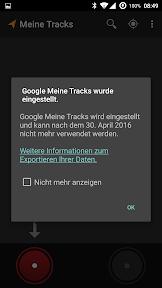 Google My Tracks - Systemmeldung über die Einstellung der App