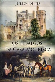 Os Fidalgos da Casa Mourisca pdf epub mobi download