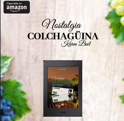 Nostalgia Colchagüina — Karen Bail