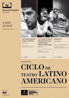 Ciclo de Teatro Latinoamericano en las Naves del Español-Matadero