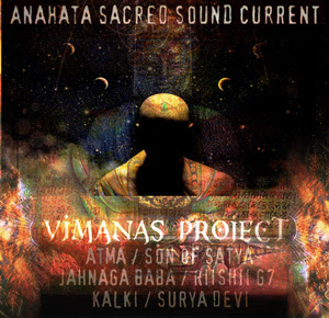 Anahata Sacred Sound Current - Vimanas Project Vol.1