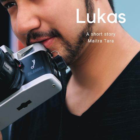(Cerpen) Lukas
