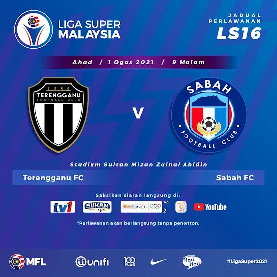 Live Streaming Terengganu vs Sabah 1.8.2021