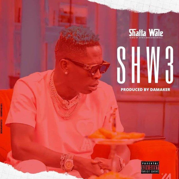 Shatta Wale – Shw3 (Prod byDa Maker)