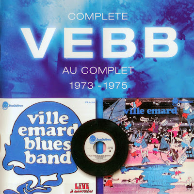 Ville Emard Blues Band ~ 1974 ~ Live à Montreal + 1975 ~ Ville Emard