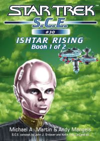 Star Trek: Ishtar Rising Book 1 By Michael A. Martin