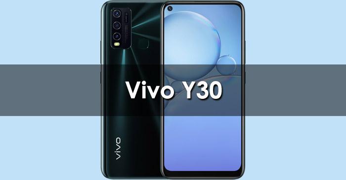 Spesifikasi dan Harga Terbaru Samsung Galaxy A Vivo Y30 : Harga Januari 2021, Spesifikasi, Fitur Unggulan