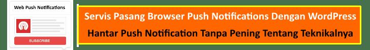 Servis Browser Push Notifications Dengan WordPress