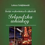 """Łukasz Gołębiewski """"Irlandzka whiskey"""", M&P, Marki 2017.jpg"""