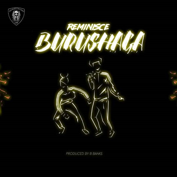 [Music] Reminisce – Burushaga | @iamReminisce