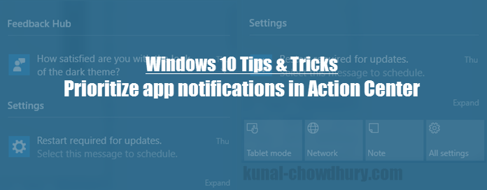How to prioritize app notifications in #Windows 10 Action Center? (www.kunal-chowdhury.com)