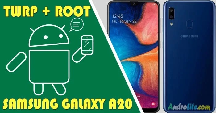 TWRP Root Samsung Galaxy A20