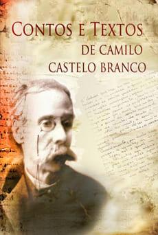 Contos e Textos - Camilo Castelo Branco