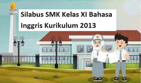 Silabus SMK Kelas XI Bahasa Inggris Kurikulum 2013