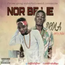Music: MFB – No Be Lie Ft Deola