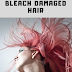 How To Repair A Bleached Hair - 11 Simple Things To Do That Still Works