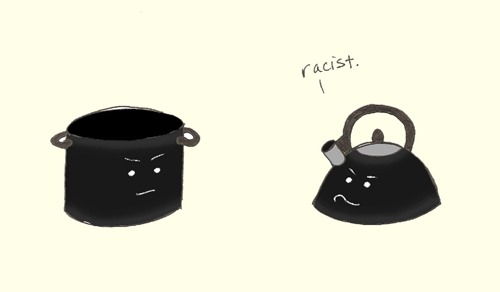 black kettle pot  racist