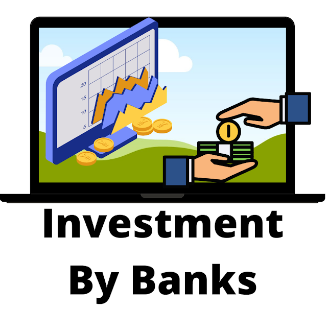 Investment by Banks