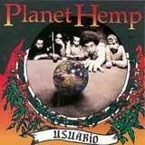 Baixar MP3 Grátis Planet Hemp Usu%2525C3%2525A1rio Planet Hemp   Usuário