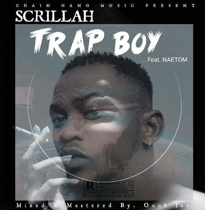 "Scrillah — ""Trap Boy"" (Ft. Naetom)"
