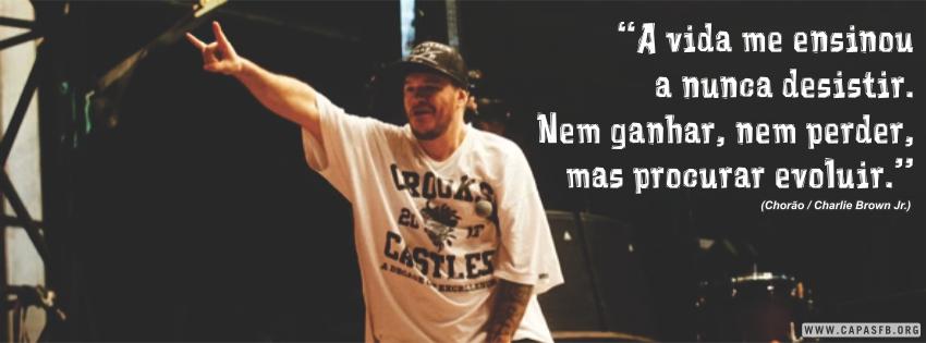 01965 Frase De Chorão Charlie Brown Jr Capas Para Facebook