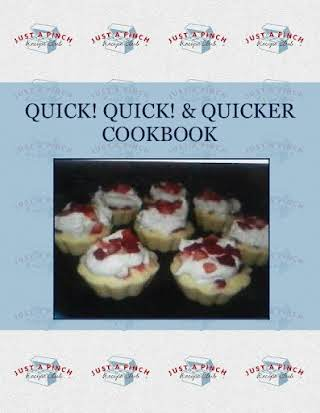 QUICK! QUICK! & QUICKER COOKBOOK