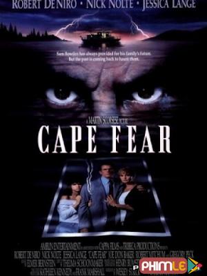 Phim Mũi Sợ Hãi - Cape Fear (1991)