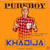 Music: Khadija [Pure Boy]