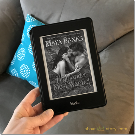 Review: Highlander Most Wanted (The Montgomerys and Armstrongs #2) by Maya Banks | About That Story