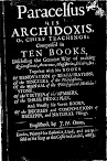 His Archidoxis Chief Teachings Comprised in Ten Books
