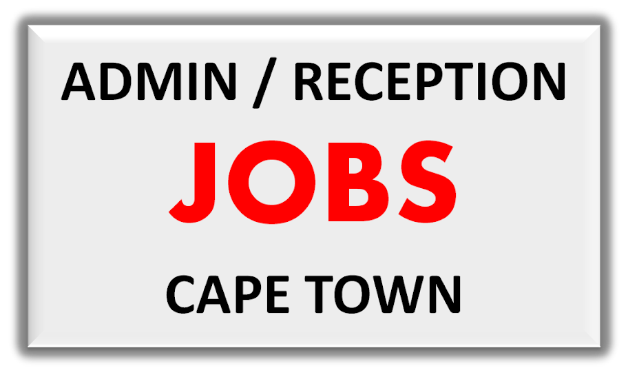 JOB SEARCH SA – OFFICE ADMIN RECEPTION JOBS IN CAPE TOWN