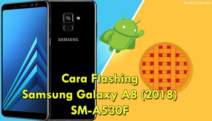 Cara Flashing Samsung Galaxy A8 (2018) SM-A530F