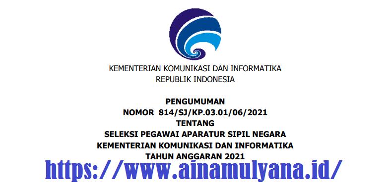 Rincian Formasi Dan Persyaratan Pendaftaran CPNS dan PPPK Kominfo Tahun 2021