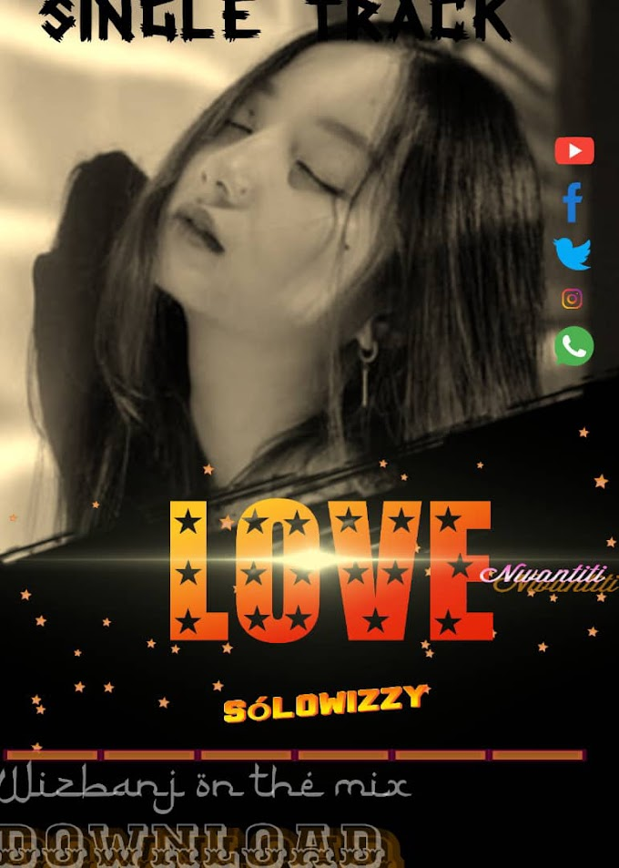 Music] Love - Solowizzy - Omatunes