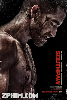 Con Đường Võ Sĩ - Southpaw (2015) Poster