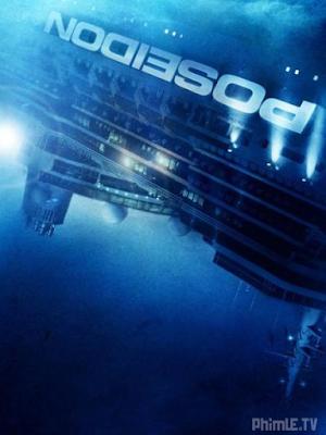 Phim Con Tàu Tuyệt Mệnh - Poseidon (2006)