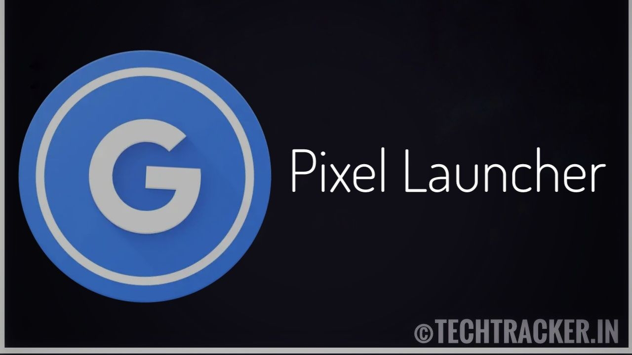 Pixel launcher - the best launcher for android !