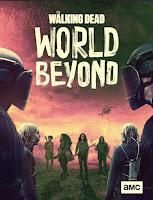 Segunda y última temporada de The Walking Dead: World Beyond