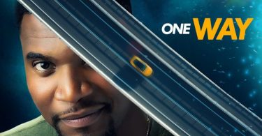 MOVIE: One Way – Nollywood Movie