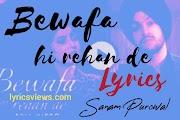 Bewafa Hi Rehan De Punjabi Lyrics - Sanam Purowal