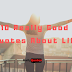 10 really good Quotes about Life