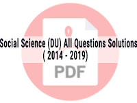 Social Science (DU) All Questions Solutions 2014 - 2019 - PDF ফাইল