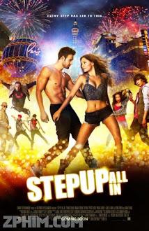 Vũ Điệu Đường Phố 5 - Step Up All In (2014) Poster