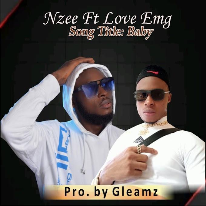 [Music] Nzee Ft Love Emg – BABY