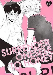 Surrender oneself to Honey