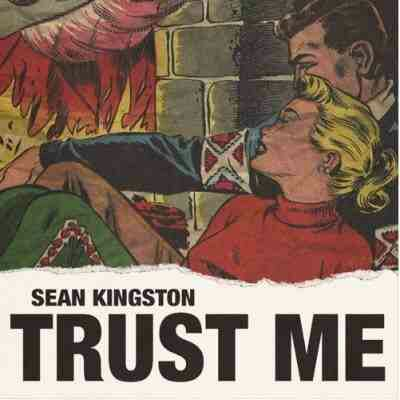 Sean Kingston – Trust Me
