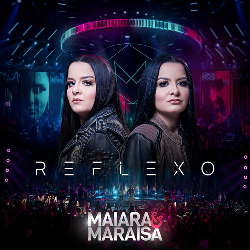 CD Maiara e Maraisa – Reflexo (Deluxe) Torrent