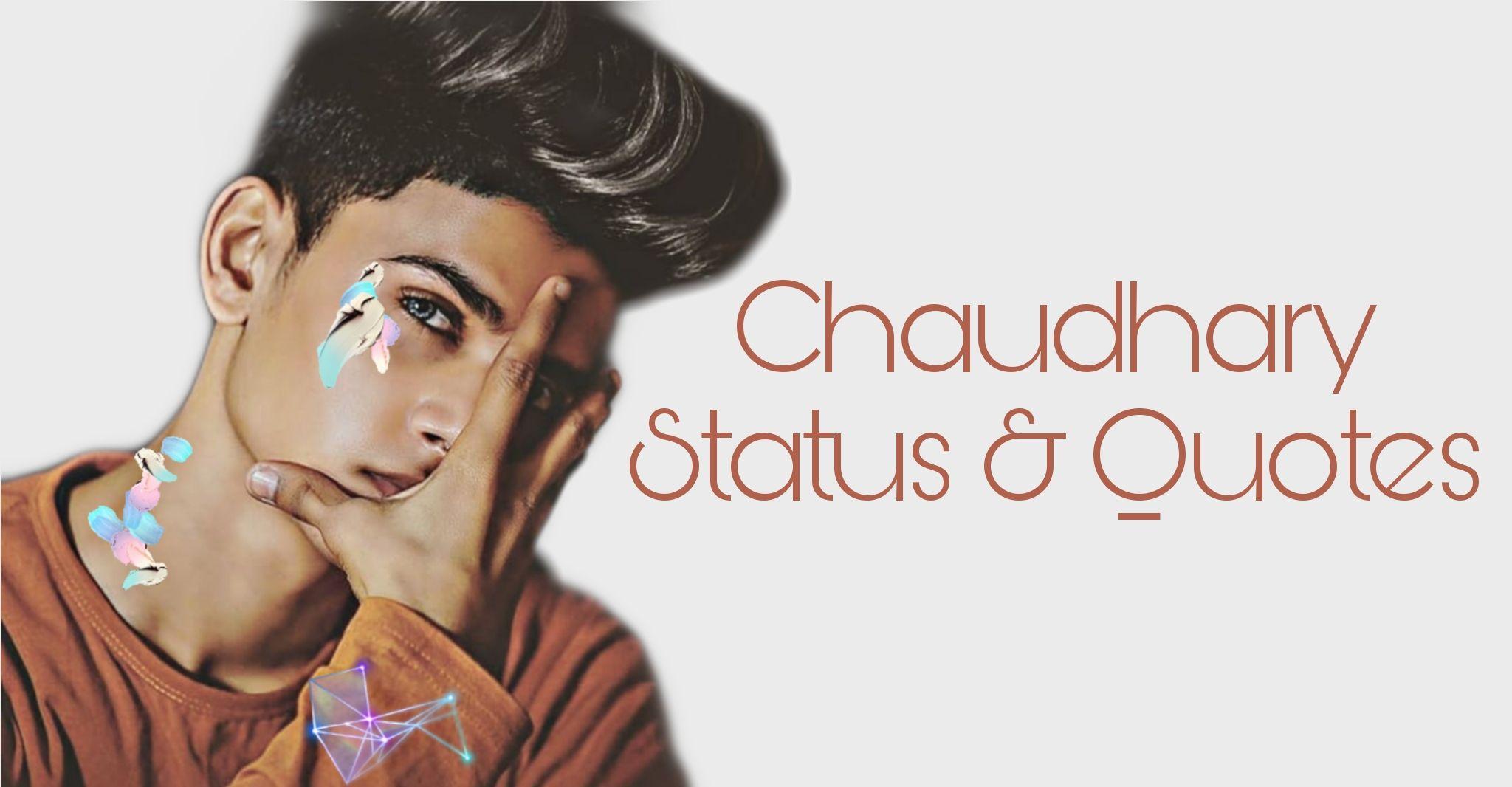 Chaudhary Status, Chaudhary Status in Hindi, status for Chaudhary, Chaudhary Status Hindi, Chaudhary Whatsapp status, Sirvi Status